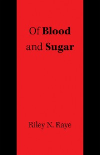Cover Of Blood and Sugar