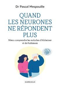 Cover Quand les neurones ne répondent plus