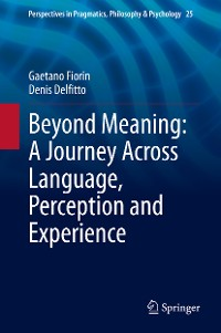 Cover Beyond Meaning: A Journey Across Language, Perception and Experience