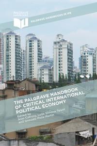Cover The Palgrave Handbook of Critical International Political Economy
