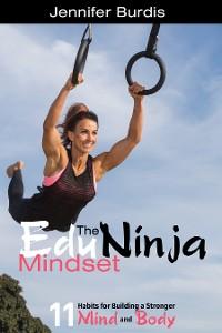 Cover The EduNinja Mindset