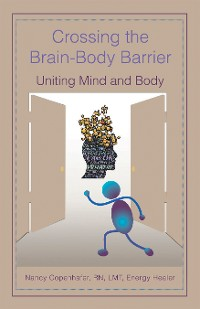 Cover Crossing the Brain-Body Barrier
