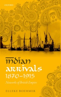 Cover Indian Arrivals, 1870-1915
