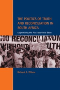 Cover Politics of Truth and Reconciliation in South Africa