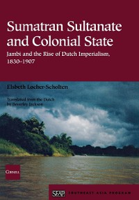 Cover Sumatran Sultanate and Colonial State
