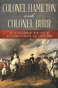 Cover Colonel Hamilton and Colonel Burr
