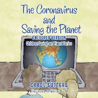 Cover The Coronavirus and Saving the Planet