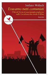 Cover Eravamo tutti comunisti