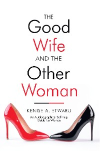 Cover The Good Wife and the Other Woman