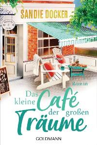Cover Das kleine Café der großen Träume
