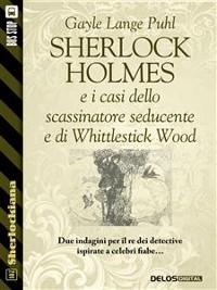 Cover Sherlock Holmes e i casi dello scassinatore seducente e di Whittlestick Wood