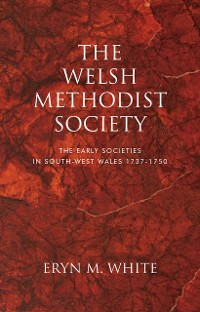Cover The Welsh Methodist Society