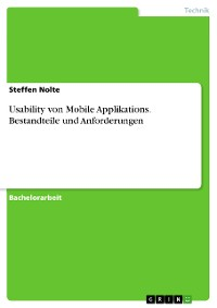 Cover Usability von Mobile Applikations. Bestandteile und Anforderungen
