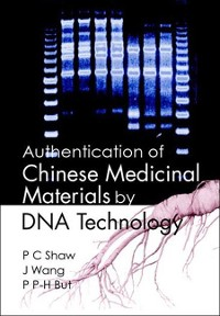 Cover Authentication Of Chinese Medicinal Materials By Dna Technology