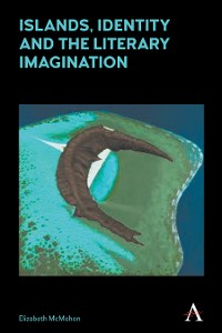 Cover Islands, Identity and the Literary Imagination