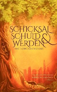 Cover Schicksal, Schuld & Werden