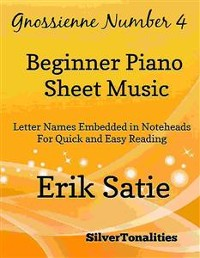 Cover Gnossienne Number 4 Beginner Piano Sheet Music