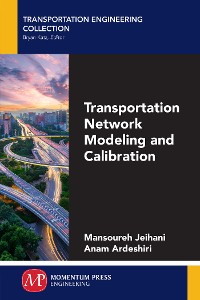 Cover Transportation Network Modeling and Calibration