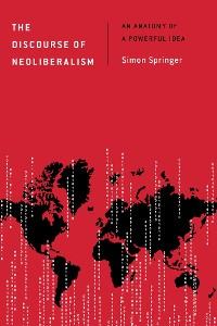 Cover The Discourse of Neoliberalism