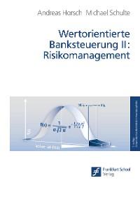 Cover Wertorientierte Banksteuerung II: Risikomanagement