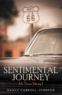Cover Sentimental Journey (A True Story)