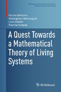 Cover A Quest Towards a Mathematical Theory of Living Systems