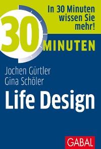 Cover 30 Minuten Life Design