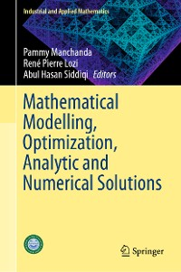 Cover Mathematical Modelling, Optimization, Analytic and Numerical Solutions