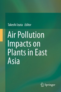 Cover Air Pollution Impacts on Plants in East Asia