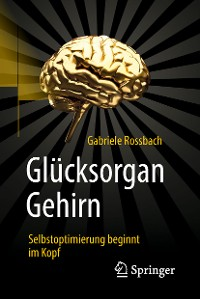 Cover Glücksorgan Gehirn