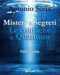 Cover Misteri e Segreti. Le cronache di Quantum (Deluxe version)
