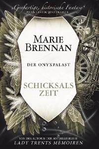 Cover Der Onyxpalast 4: Schicksalszeit