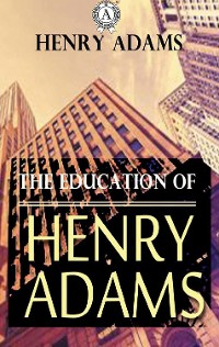 Cover The Education of Henry Adams
