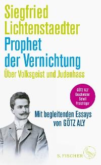 Cover Prophet der Vernichtung. Über Volksgeist und Judenhass