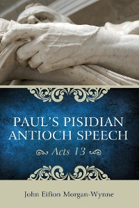 Cover Paul's Pisidian Antioch Speech (Acts 13)