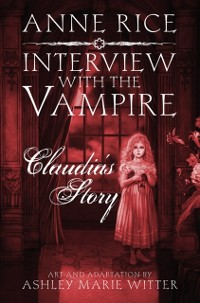 Cover Interview with the Vampire: Claudia's Story