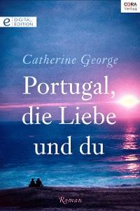 Cover Portugal, die Liebe und du