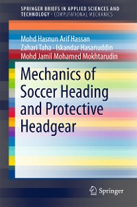 Cover Mechanics of Soccer Heading and Protective Headgear