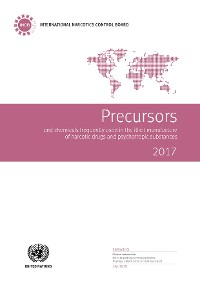 Cover Precursors and Chemicals Frequently Used in the Illicit Manufacture of Narcotic Drugs and Psychotropic Substances 2017