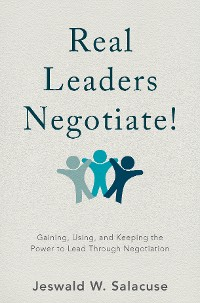 Cover Real Leaders Negotiate!