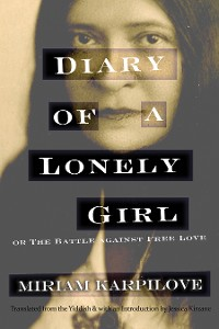 Cover Diary of a Lonely Girl, or The Battle against Free Love