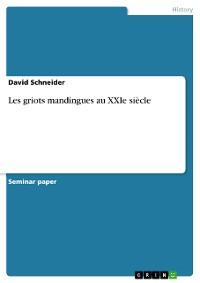 Cover Les griots mandingues au XXIe siècle