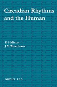 Cover Circadian Rhythms and the Human