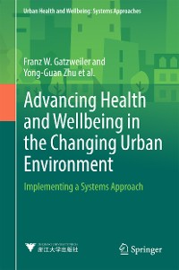 Cover Advancing Health and Wellbeing in the Changing Urban Environment