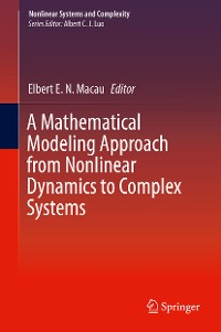 Cover A Mathematical Modeling Approach from Nonlinear Dynamics to Complex Systems