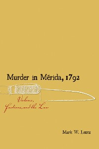 Cover Murder in Mérida, 1792