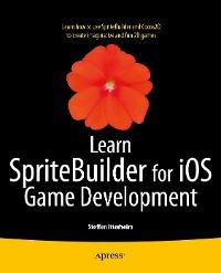Cover Learn SpriteBuilder for iOS Game Development