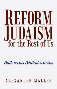 Cover Reform Judaism for the Rest of Us