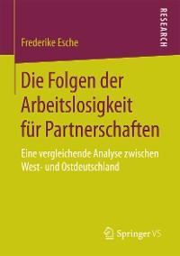 Cover Die Folgen der Arbeitslosigkeit für Partnerschaften