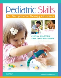 Cover Pediatric Skills for Occupational Therapy Assistants - E-Book